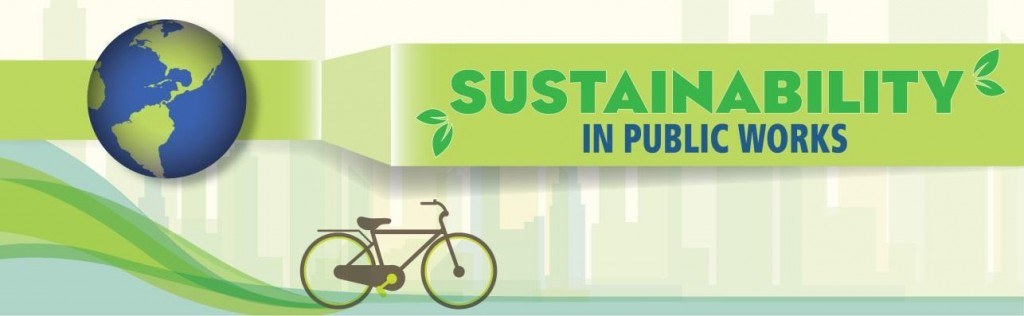 Sustainability in Public Works Track Announced for APWA 2015 InternationalCongress. FNL2