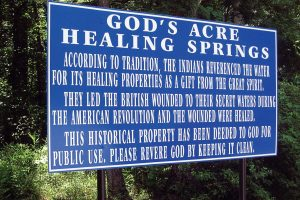 "God's Acre Healing Springs was deeded to ""God Almighty"" in 1944 and may constitute the only parcel of land on earth owned by the deity. (Photo provided)"
